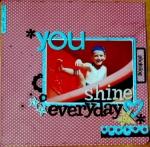 you shine everyday